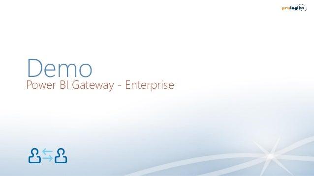 DemoPower BI Gateway - Enterprise