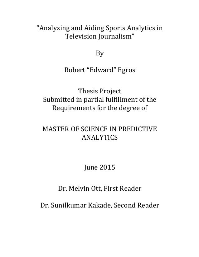 """""""Analyzing  and  Aiding  Sports  Analytics  in   Television  Journalism""""      By      Robert  """"Edw..."""