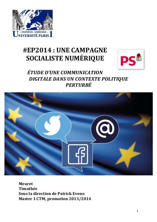 1               #EP2014  :  UNE  CAMPAGNE   SOCIALISTE  NUMÉRIQUE      ÉTUDE  D'UNE  COMMUNI...