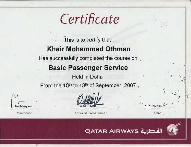 1 Certificate '·' J • r -· This 'is to certify that .· . . Kheir Mohammed Othman Has successfully completed the .course on...