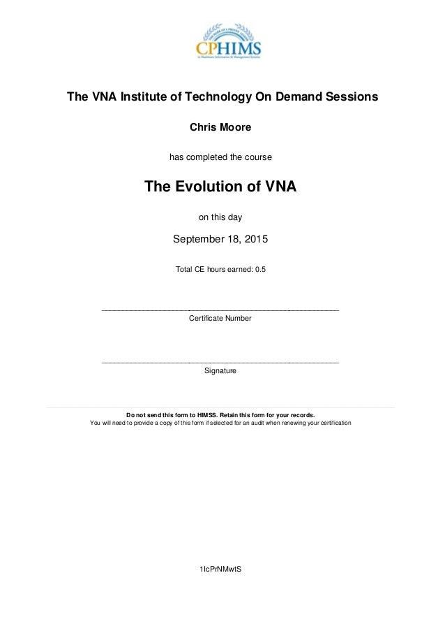 Evolution Of The Vna Certificate