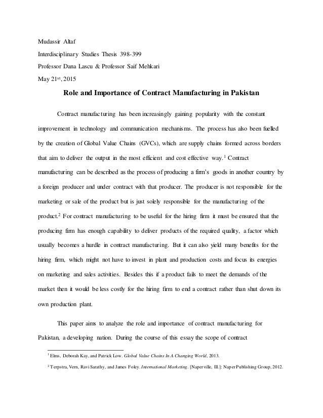 Role of contract manufacturing in pakistan mudassir altaf interdisciplinary studies thesis 398 399 professor dana lascu professor saif mehkari may 2 manufacturing in pakistan platinumwayz