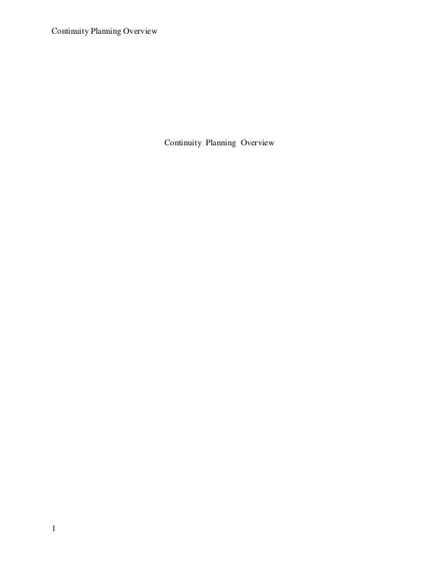 Continuity Planning Overview 1 Continuity Planning Overview