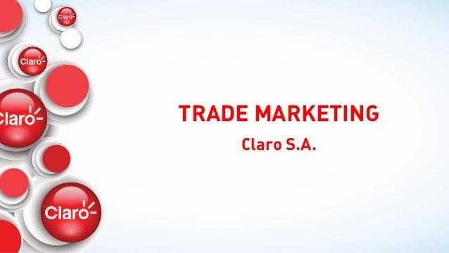 TRADE MARKETING Claro S.A.