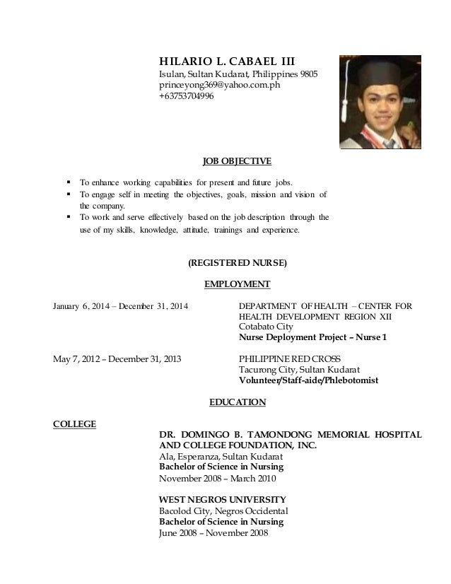 RESUME   REGISTERED NURSE. HILARIO L. CABAEL III Isulan, Sultan Kudarat,  Philippines 9805 Princeyong369@yahoo.