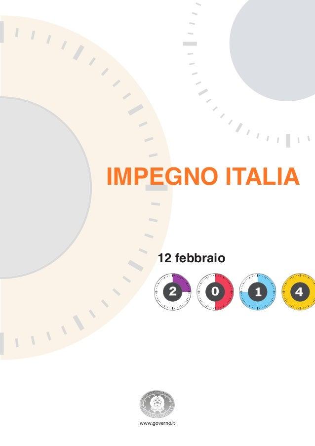IMPEGNO ITALIA  DEL  CONSIGLIO  DE  STRI  LA  P  A  I  IN I  PR ESI DE  ZA  M  N  12 febbraio  ZZO CHI  G  I  www.governo....