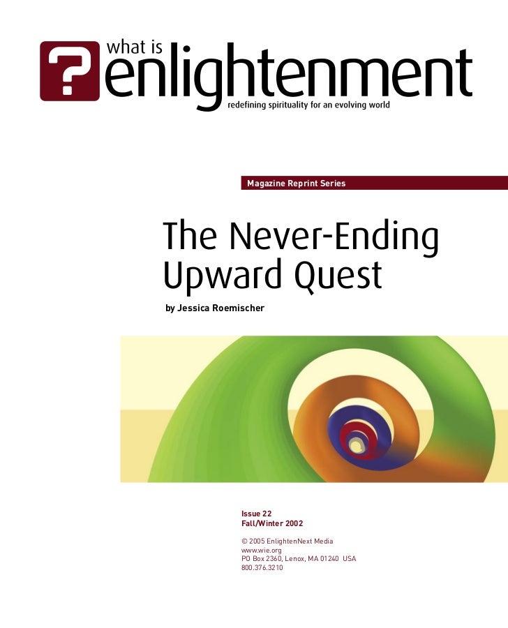 Magazine Reprint SeriesThe Never-EndingUpward Questby Jessica Roemischer                Issue 22                Fall/Winte...