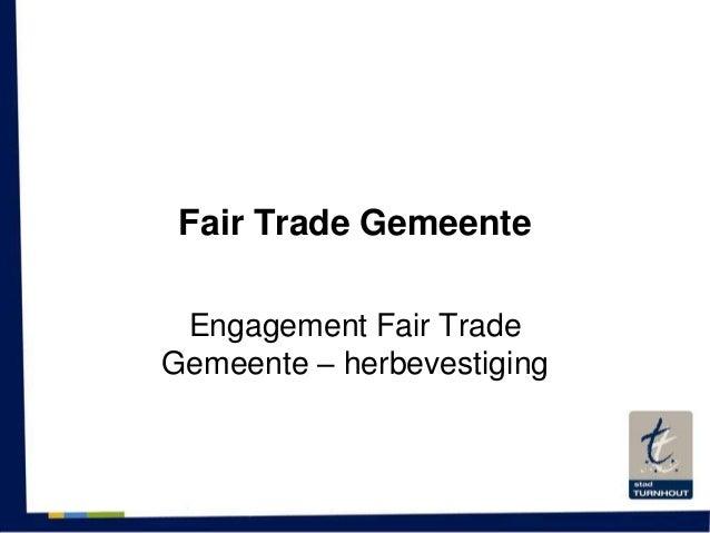 Fair Trade GemeenteEngagement Fair TradeGemeente – herbevestiging