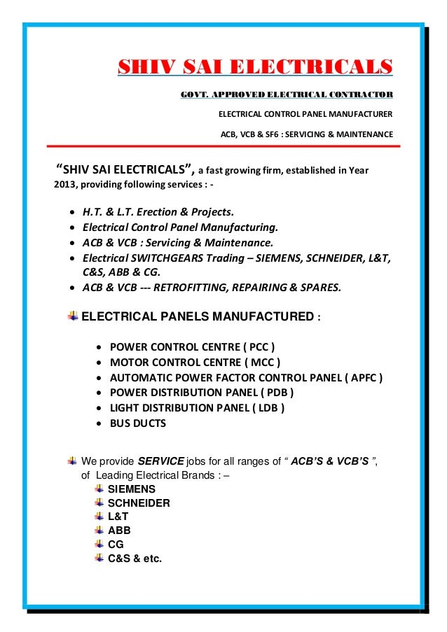 SHIV SAI ELECTRICALS GOVT. APPROVED ELECTRICAL CONTRACTOR ELECTRICAL CONTROL PANEL MANUFACTURER ACB, VCB & SF6 : SERVICING...