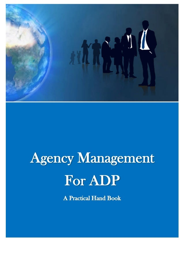 Agency Management For ADP A Practical Hand Book