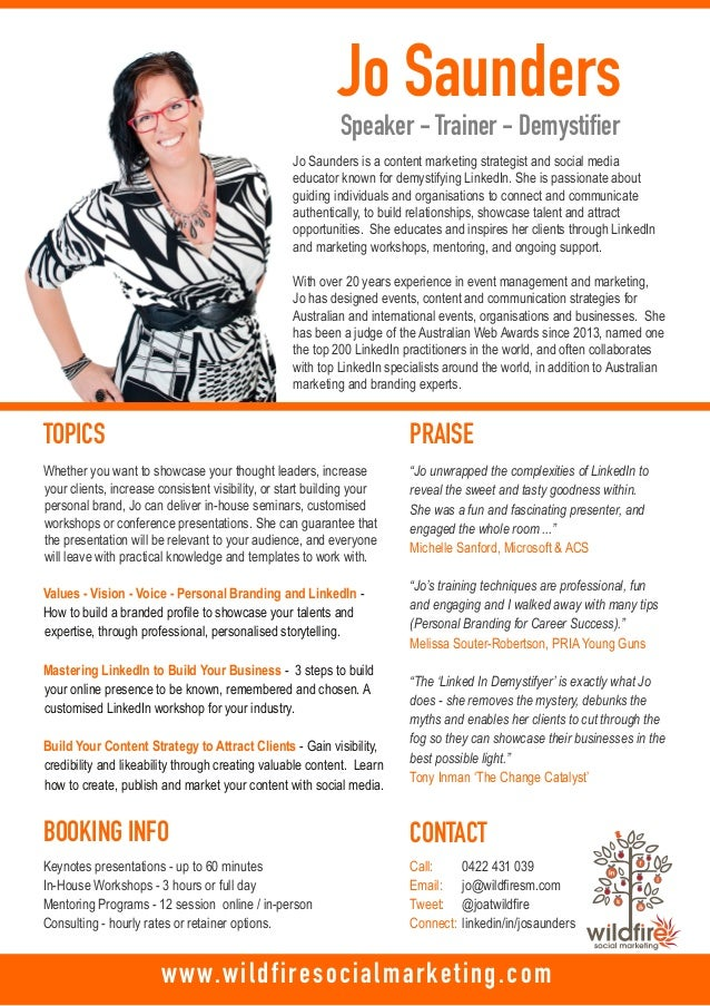 Jo Saunders Speaker - Trainer - Demystifier TOPICS PRAISE BOOKING INFO CONTACT 0422 431 039 jo@wildfiresm.com @joatwildfir...