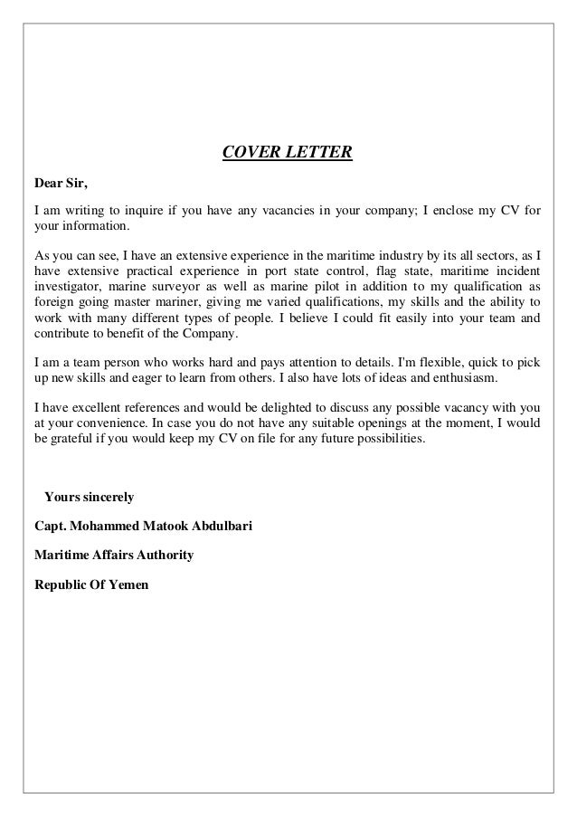COVER LETTER Dear Sir, I Am Writing To Inquire If You Have Any Vacancies In  CV.