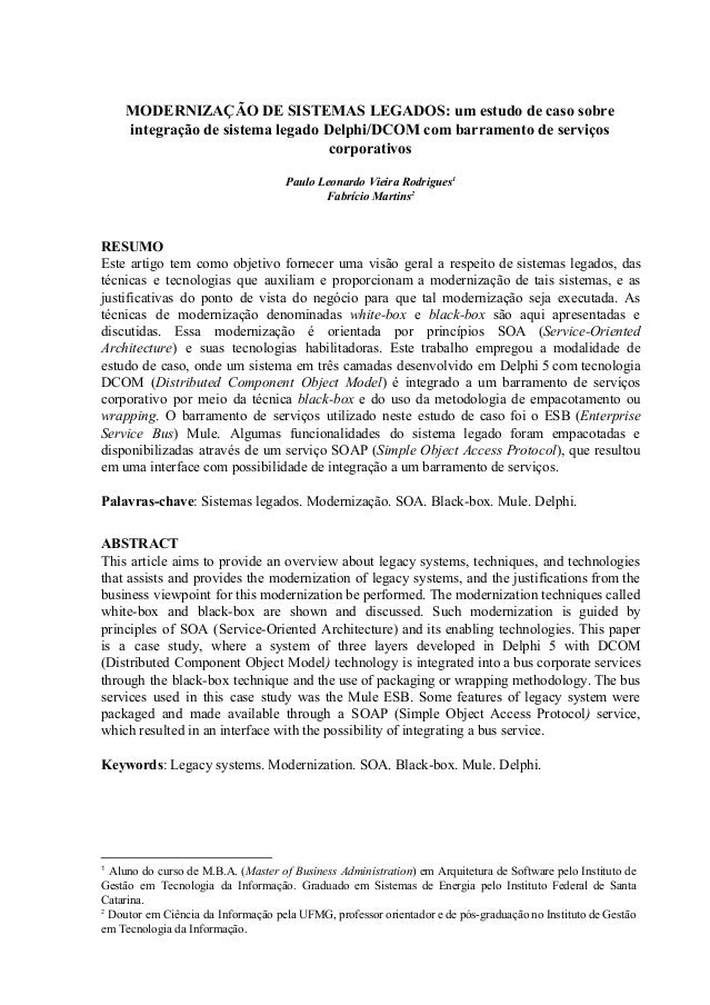 MODERNIZAÇÃODESISTEMASLEGADOS:umestudodecasosobre integraçãodesistemalegadoDelphi/DCOMcombarramentodeserv...