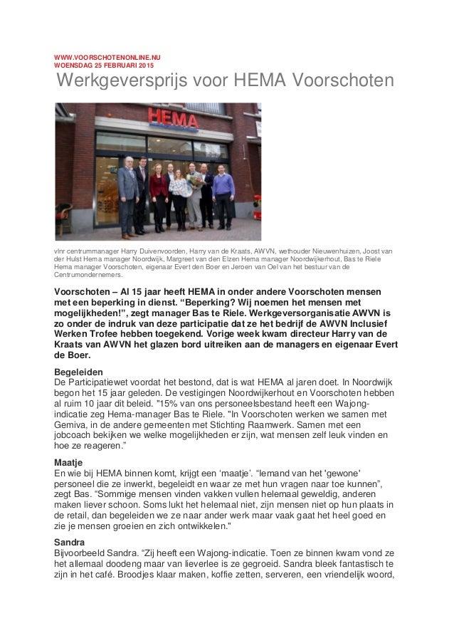 WWW.VOORSCHOTENONLINE.NU WOENSDAG 25 FEBRUARI 2015 Werkgeversprijs voor HEMA Voorschoten vlnr centrummanager Harry Duivenv...