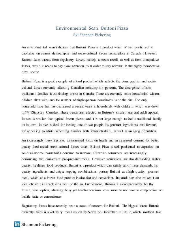 Essay Proposal Format Shannon Pickering Environmental Scan Buitoni Pizza By Shannon Pickering  An Environmental Scan Indicates That  Spm English Essay also Essay Science Environmental Scan Essay On Myself In English