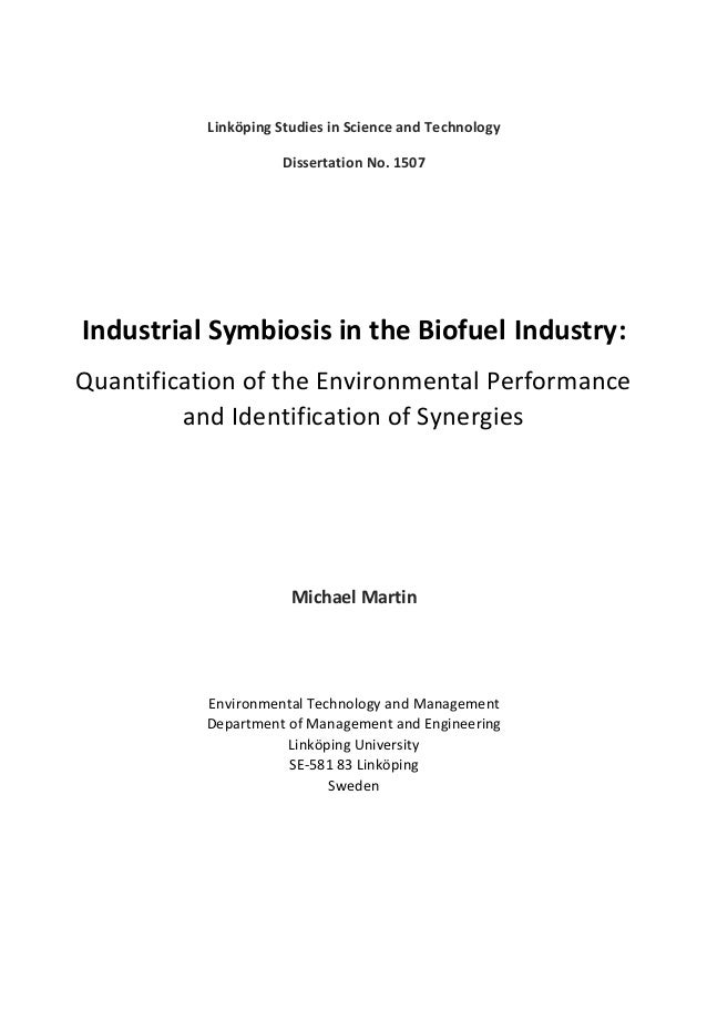 Linköping Studies in Science and Technology Dissertation No. 1507 Industrial Symbiosis in the Biofuel Industry: Quantifica...