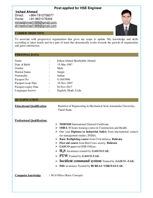 Post applied for HSE Engineer Irshad Ahmed Direct: +964-7812756077 Home: +91-9631376304 irshadahmed1988@gmail.com, ahme...
