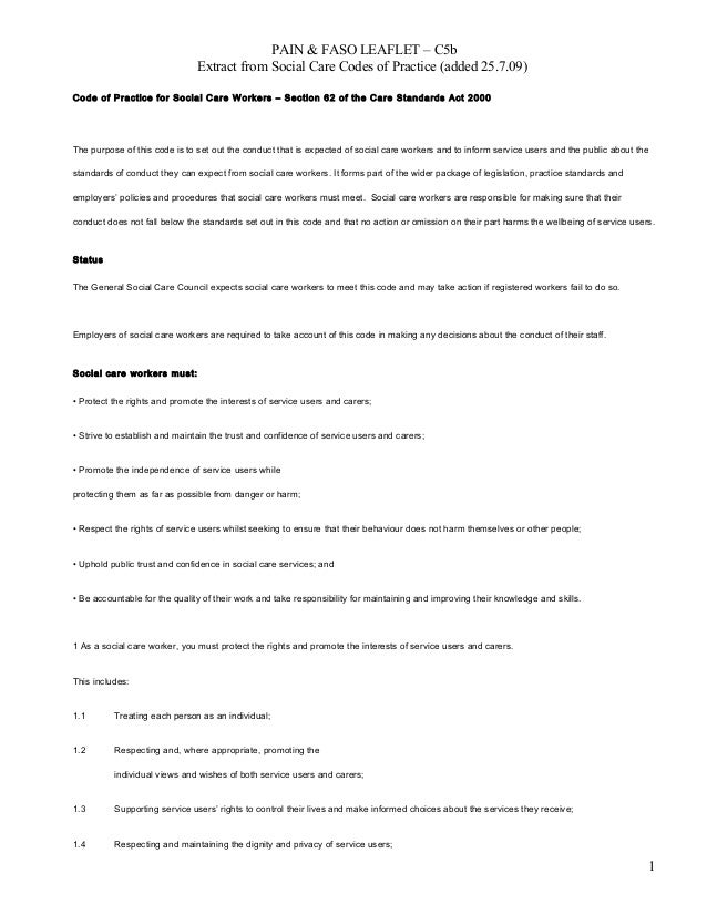 PAIN & FASO LEAFLET – C5b Extract from Social Care Codes of Practice (added 25.7.09) Code of Practice for Social Care Work...
