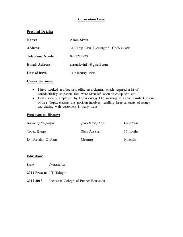 curriculum vitae personal details name aaron slevin address 34 carrig glen