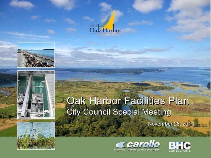 Oak Harbor Facilities Plan City Council Special Meeting November 28, 2011