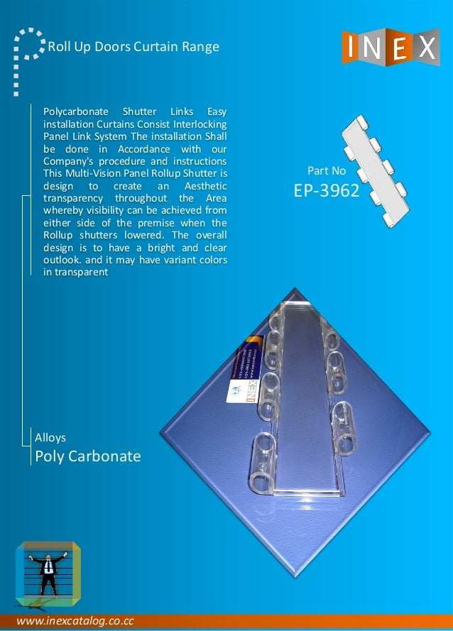 Polycarbonate Shutter Links Easy installation Curtains Consist Interlocking Panel Link System The installation Shall be do...