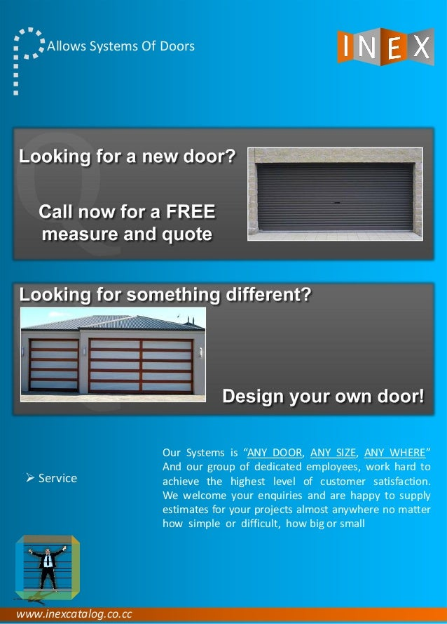 """www.inexcatalog.co.cc Allows Systems Of Doors Our Systems is """"ANY DOOR, ANY SIZE, ANY WHERE"""" And our group of dedicated em..."""