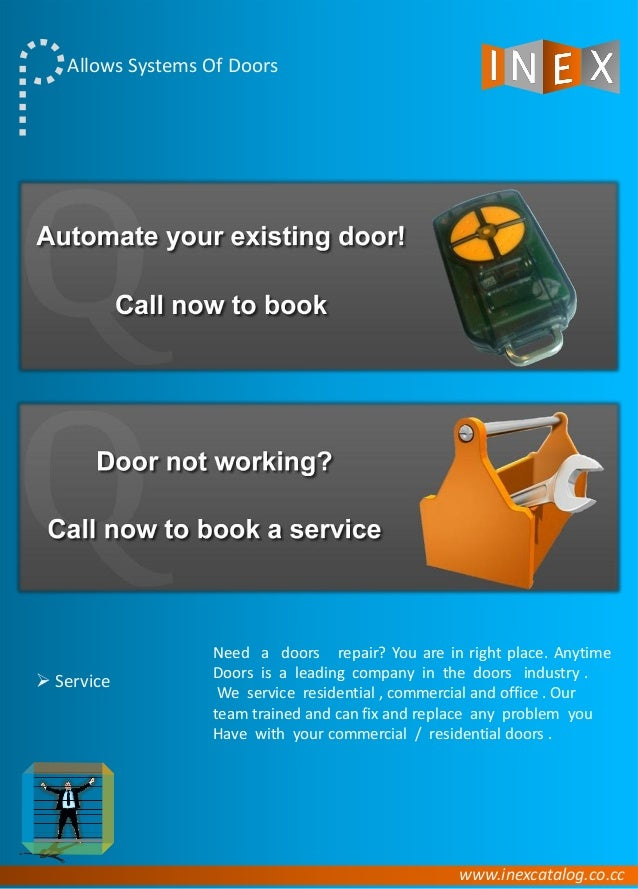 www.inexcatalog.co.cc Allows Systems Of Doors Need a doors repair? You are in right place. Anytime Doors is a leading comp...