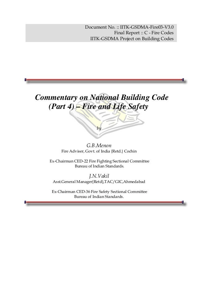 Document No. :: IITK-GSDMA-Fire03-V3.0 Final Report :: C - Fire Codes IITK-GSDMA Project on Building Codes Commentary on N...