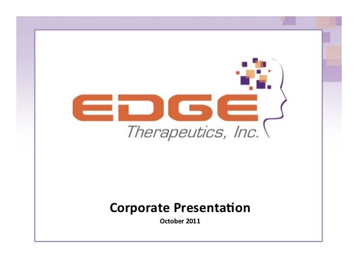 Corporate Presenta,on          October 2011