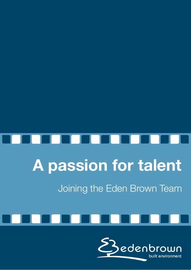 Joining the Eden Brown Team A passion for talent