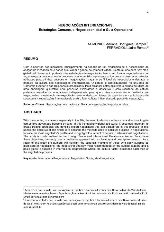1 NEGOCIAÇÕES INTERNACIONAIS: Estratégias Comuns, o Negociador Ideal e Guia Operacional ARMONICI, Adriana Rodrigues Campel...