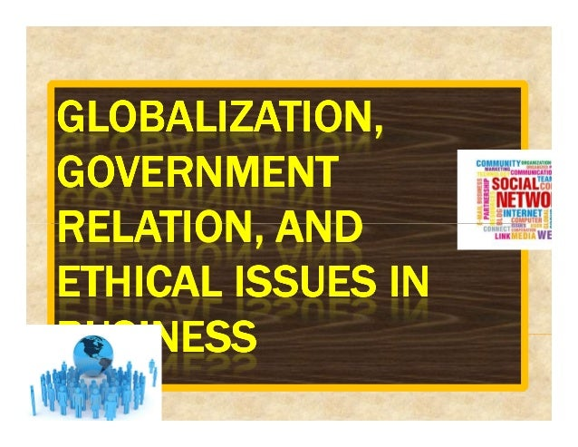 GLOBALIZATION,GLOBALIZATION,GLOBALIZATION,GLOBALIZATION, GOVERNMENTGOVERNMENTGOVERNMENTGOVERNMENT RELATION, ANDRELATION, A...