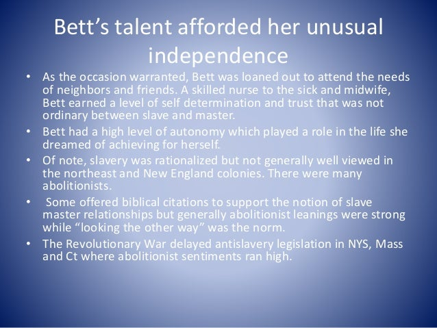 Bett's talent afforded her unusual independence • As the occasion warranted, Bett was loaned out to attend the needs of ne...