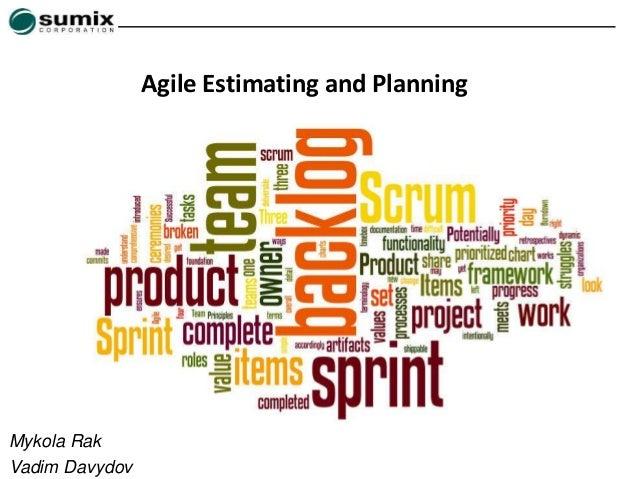 Mykola Rak Vadim Davydov Agile Estimating and Planning