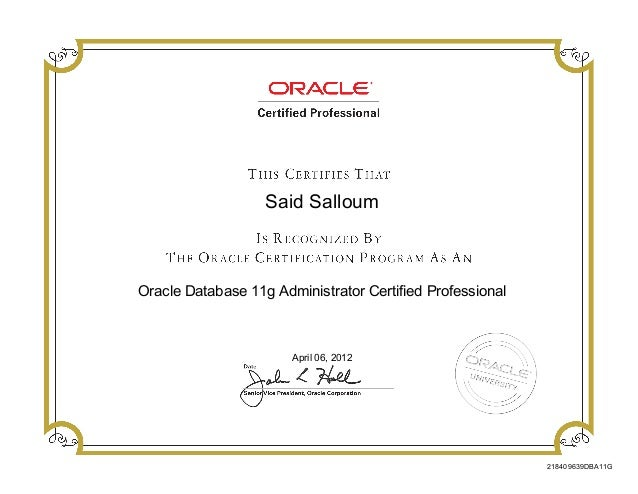 Oracle Database 11g Administrator Certified Professional