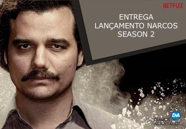 ENTREGA LANÇAMENTO NARCOS SEASON 2
