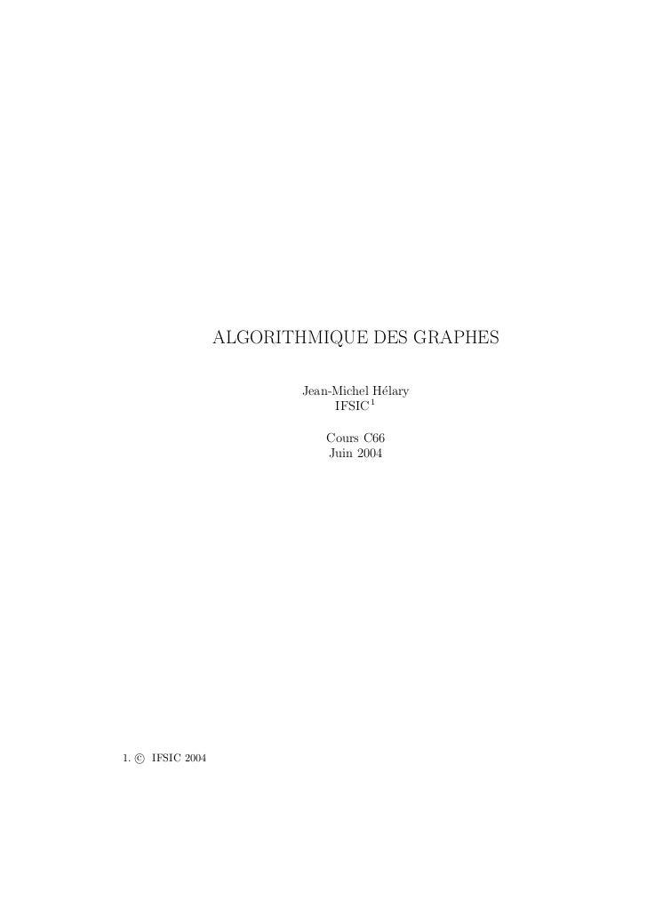ALGORITHMIQUE DES GRAPHES                         Jean-Michel H´lary                                       e              ...