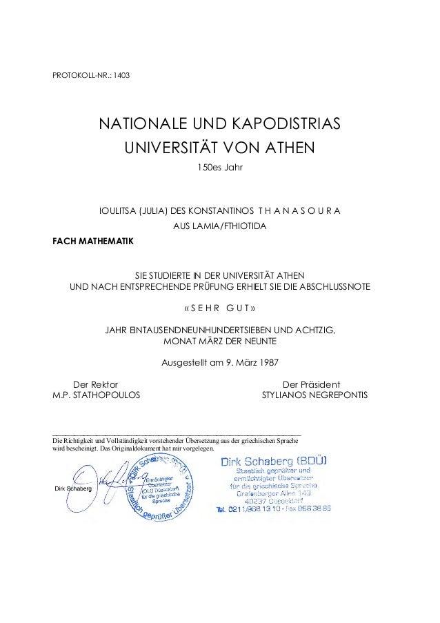 PROTOKOLL-NR.: 1403 NATIONALE UND KAPODISTRIAS UNIVERSITÄT VON ATHEN 150es Jahr IOULITSA (JULIA) DES KONSTANTINOS T H A N ...