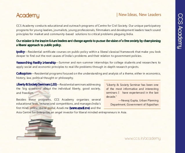 CCS Academy conducts educational and outreach programs of Centre for Civil Society. Our unique participatory programs for ...