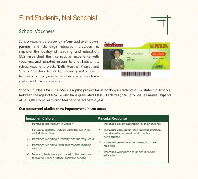 School Vouchers School vouchers are a policy reform tool to empower parents and challenge education providers to improve t...