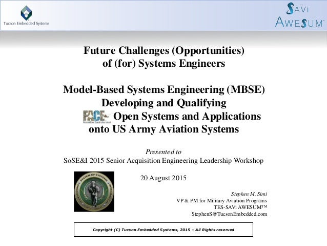 Future Challenges (Opportunities) of (for) Systems Engineers Model-Based Systems Engineering (MBSE) Developing and Qualify...