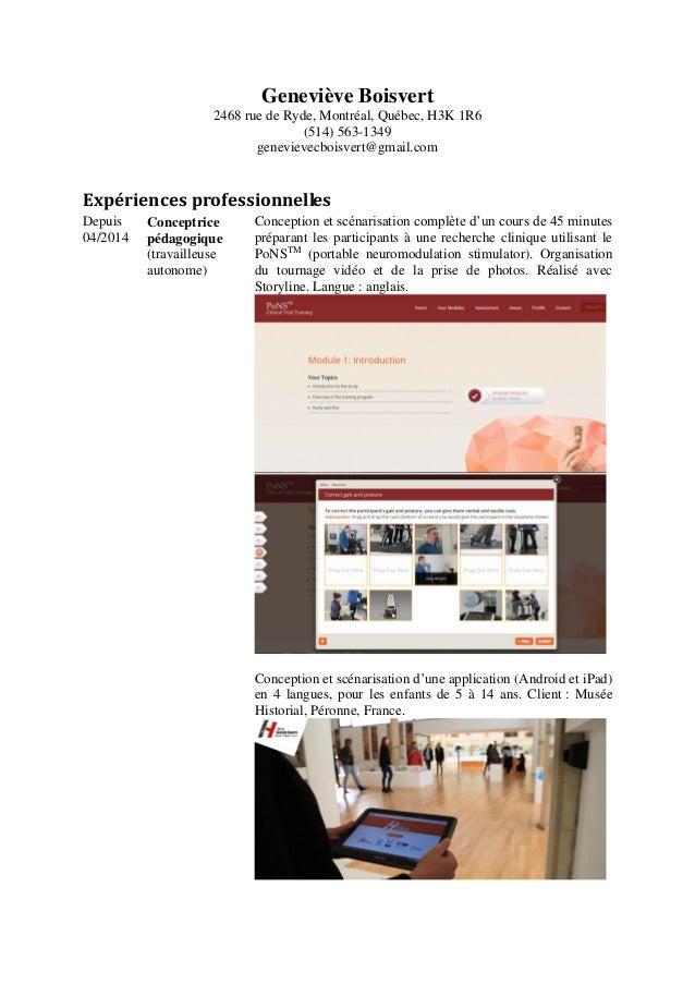 Geneviève Boisvert 2468 rue de Ryde, Montréal, Québec, H3K 1R6 (514) 563-1349 genevievecboisvert@gmail.com Expériences pro...