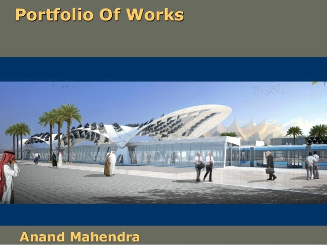 Portfolio Of Works Anand Mahendra