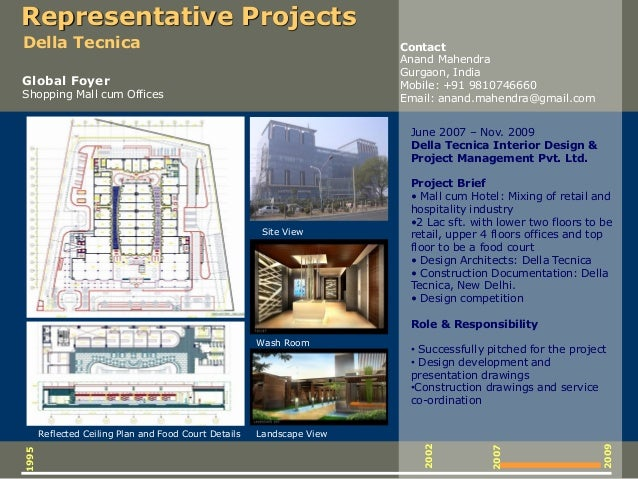 Reflected Ceiling Plan and Food Court Details Site View Landscape View Wash Room 2009 2007 2002 1995 Representative Projec...