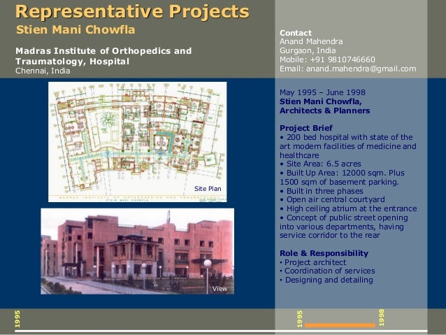 1995 1995 May 1995 – June 1998 Stien Mani Chowfla, Architects & Planners Project Brief • 200 bed hospital with state of th...