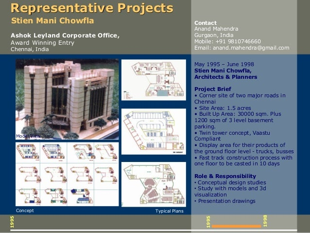 1995 1995 May 1995 – June 1998 Stien Mani Chowfla, Architects & Planners Project Brief • Corner site of two major roads in...