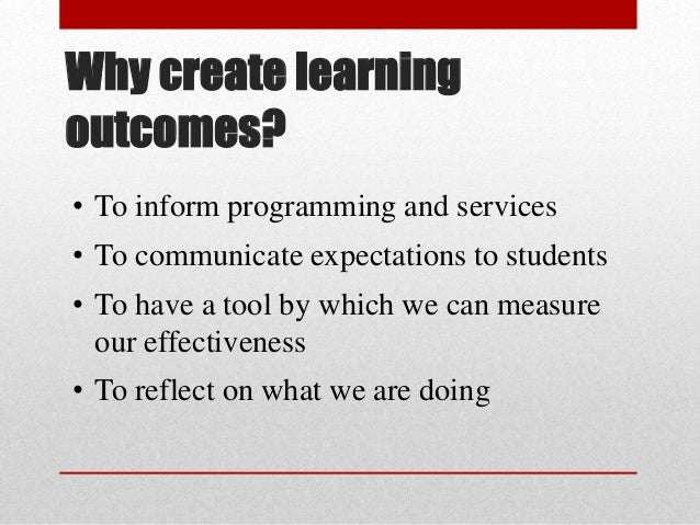 April 2015 Creating Learning Outcomes Downey Slide 2