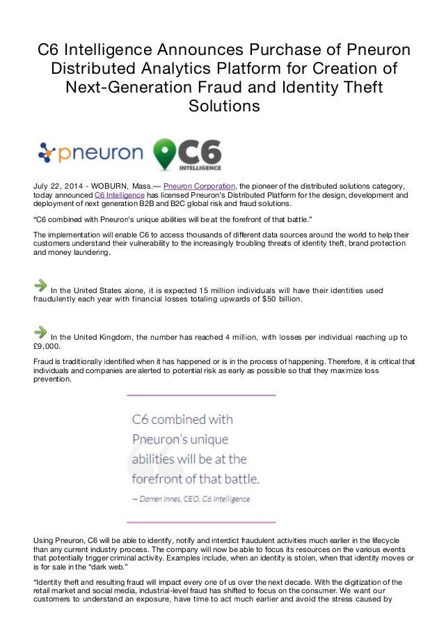 C6 Intelligence Announces Purchase of Pneuron Distributed Analytics Platform for Creation of Next-Generation Fraud and Ide...