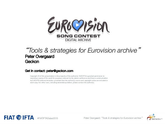 """Tools & strategies for Eurovision archive""  Peter Overgaard Geckon   Get in contact: peter@geckon.com   Copyright	   ©	  ..."