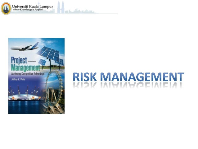 Risk Risk management - the art and science of identifying, analyzing, and responding to risk factors throughout the life o...